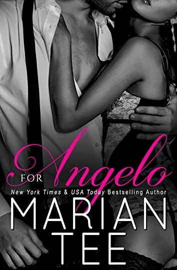 For Angelo (Full-Length Standalone Italian Billionaire Romance) by Marian Tee