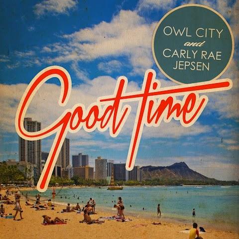 Good Time Carly Rae Jepsen Owl City Lyrics