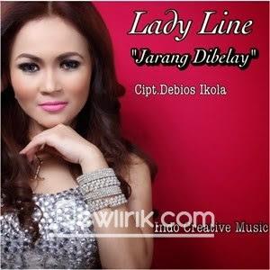 Lirik Lady Line - Jarang Di Belay