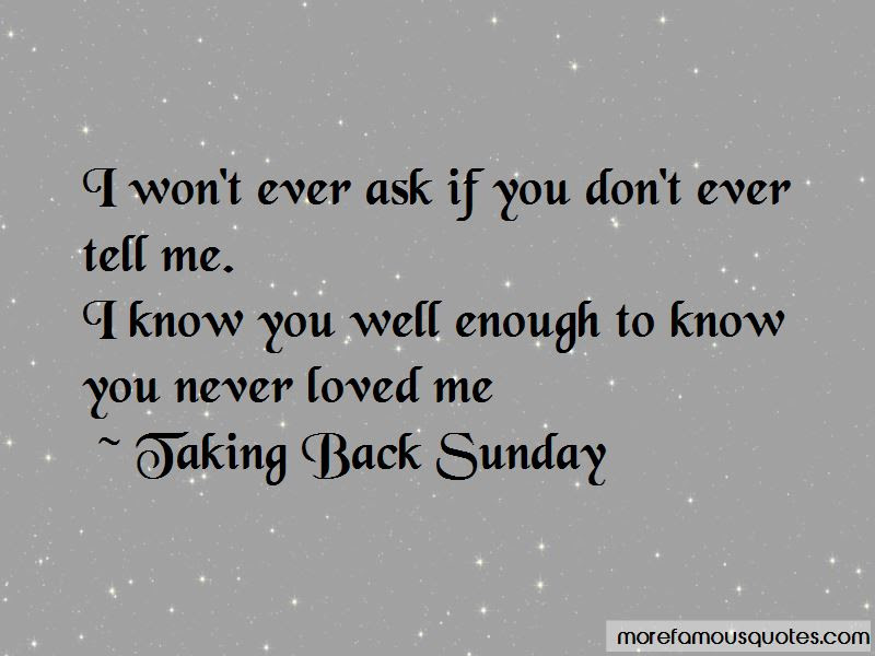 Quotes About You Never Loved Me Top 42 You Never Loved Me Quotes