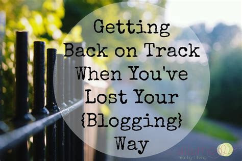 Getting Life Back On Track Quotes
