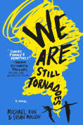Title: We Are Still Tornadoes, Author: Michael Kun