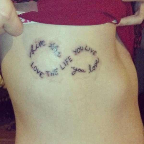 Love The Life You Live Live The Life You Love Infinite Tattoo