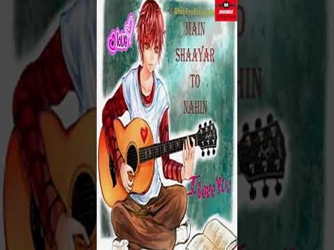 Main Shayar To Nahi Status | Romantic Short Video For Whatsapp Status
