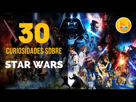 30 Curiosidades sobre STAR WARS