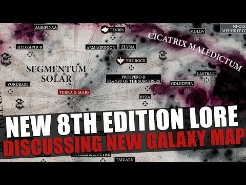 8th Edition - Discussing the galaxy map