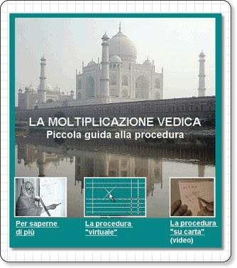 http://quadernoneblu.splinder.com/post/19272495/La+Moltiplicazione+Vedica.