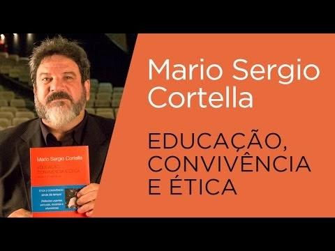 Frases De Mario Sergio Cortella Sobre Educação