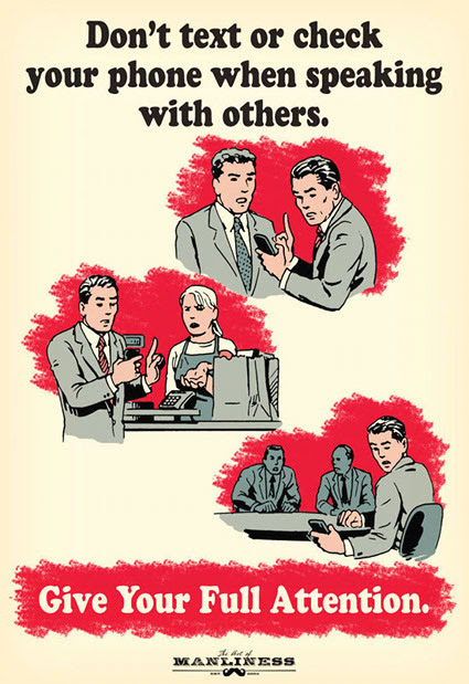 seriousgiggles:  Cellphone ediquette posters by Ted Slampyak via Neatorama
