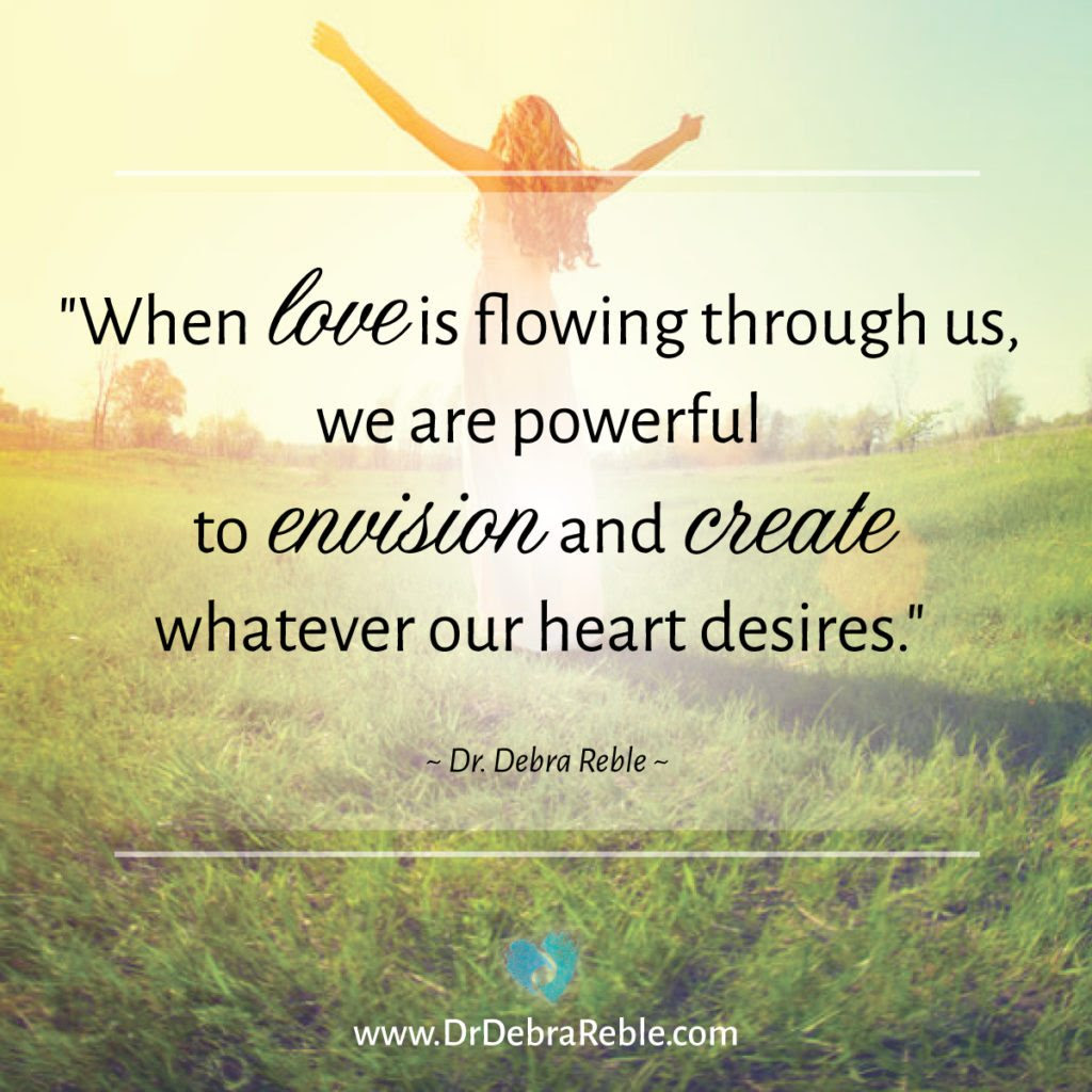 Quote When Love Is Flowing Through Us We Are Powerful To Envision
