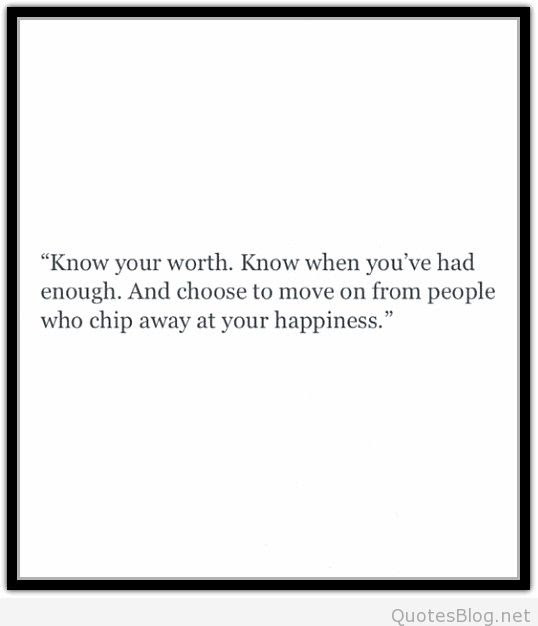 Quotes About Knowing Your Worth Quotesgram