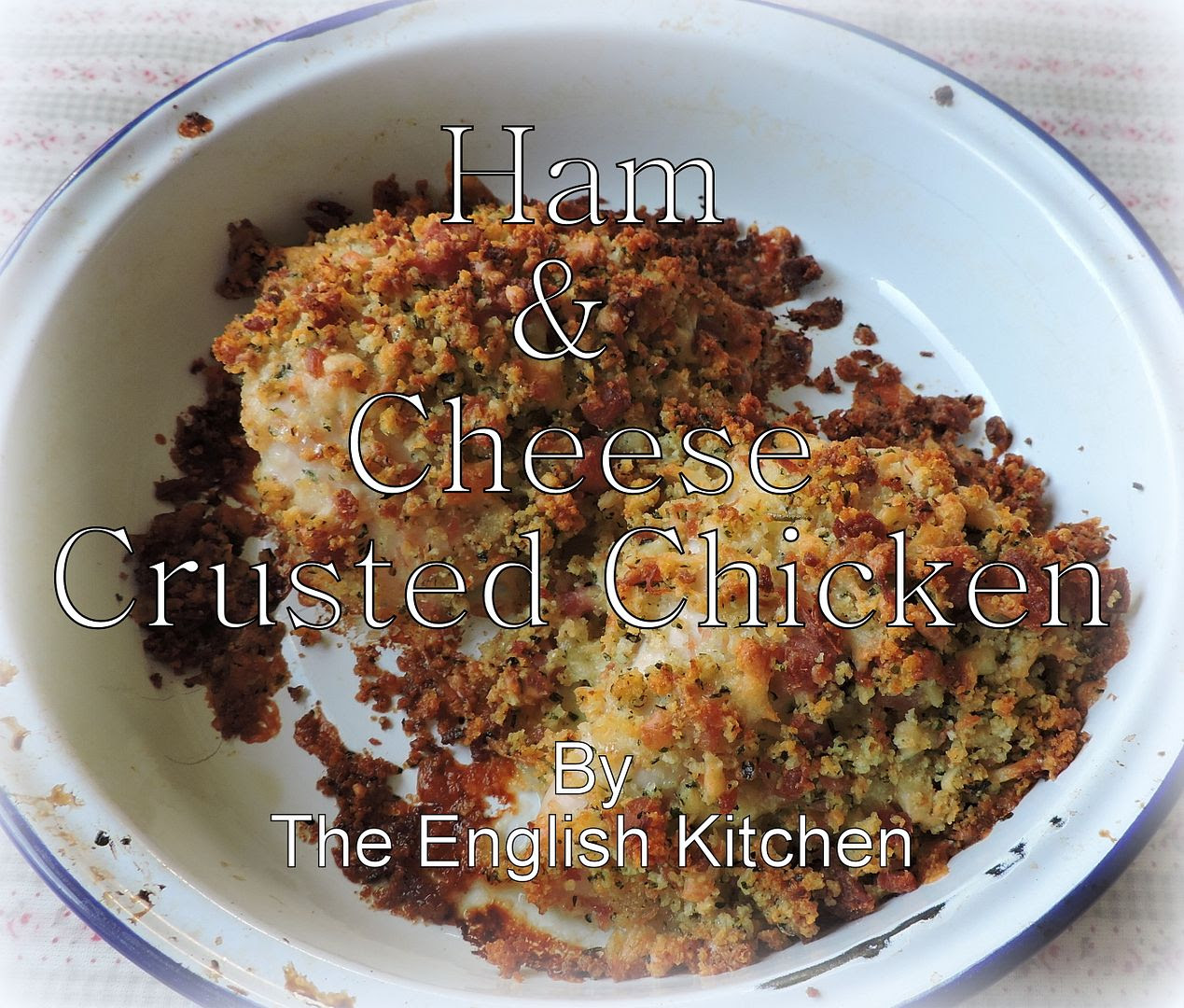 Chicken with a Cheese and Ham Crust