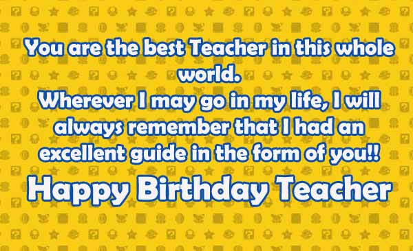 Quotes For Birthday Wishes For Teacher