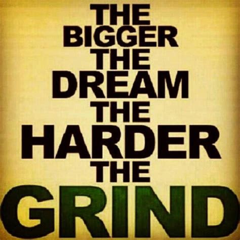 Grind Hard Quotes