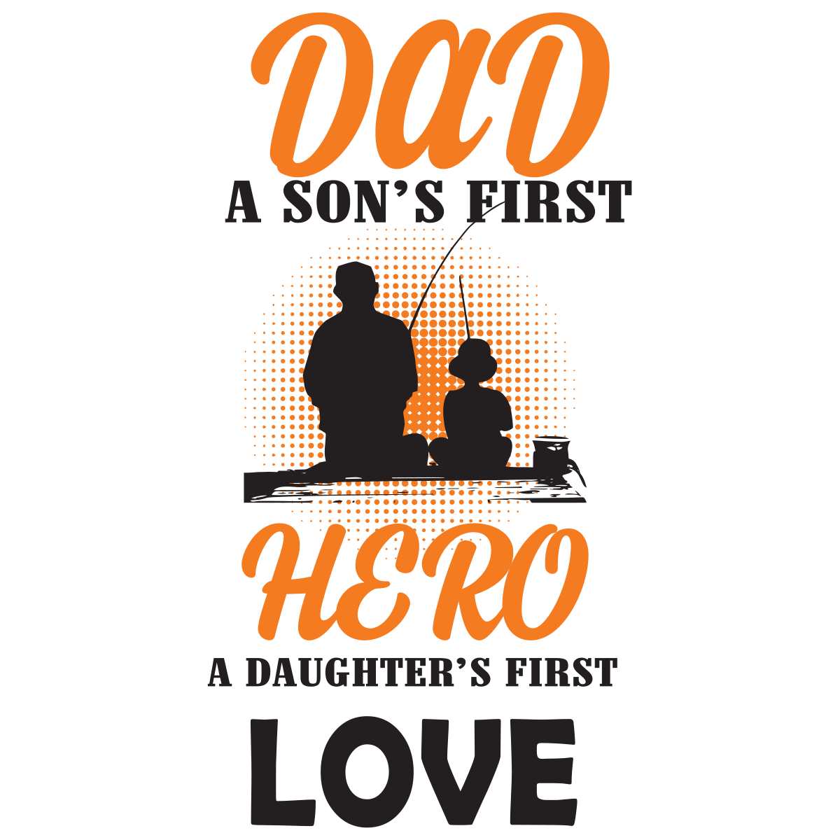 Download Dad A Sons First Hero A Daughters First Lover Svg Family Svg Dad Svg Svg Fabulous