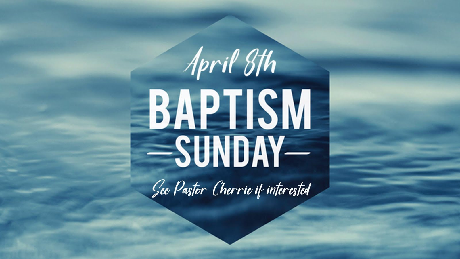 Baptism Sunday Christian Family Church