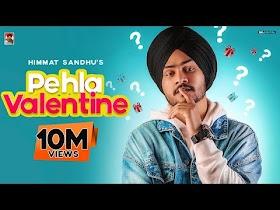 Pehla Valentine : Himmat Sandhu (Official Video) Romantic Songs   Laddi Gill   B2Gether Pros