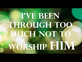 My Worship Is For Real Lyrics Vashawn Mitchell