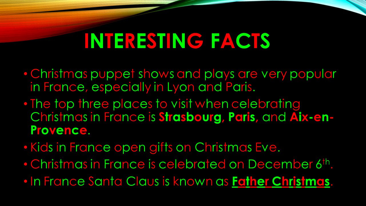 Interesting Facts About Christmas.Facts About Christmas In France Christmas Decore Mapsyair