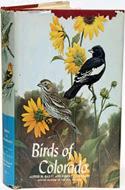 Birds of Colorado by Alfred M. Bailey & Robert J. Niedrach (1965)