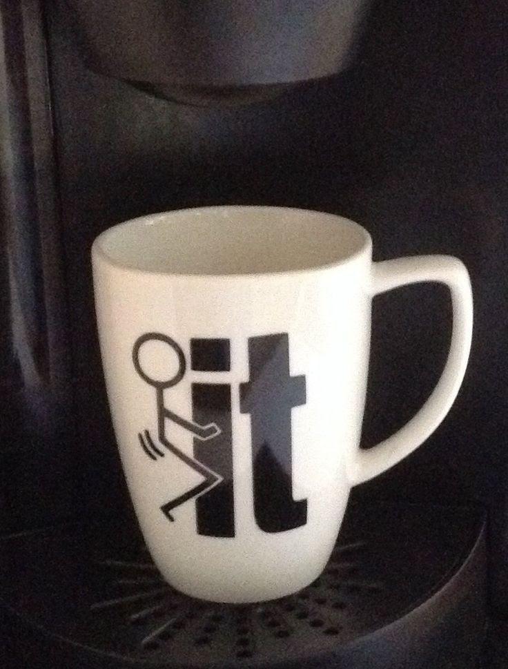 Work Quote : Offensive-Fuck It Coffee Mug, Sarcastic Humor ...