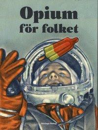 Opium för folket (häftad)