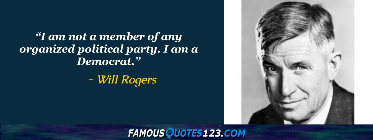 Will Rogers Quotes Famous Quotations By Will Rogers Sayings By