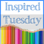 Inspired Tuesday
