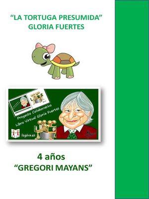 LA TORTUGA PRESUMIDA GLORIA FUERTES