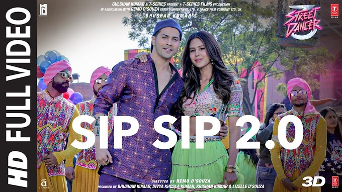 Sip Sip 2.0 song lyrics | Street Dancer 3D | Varun D, Shraddha K | Garry S, Jasmine S, Tanishk B