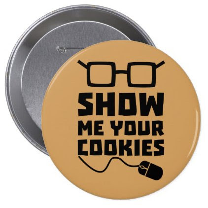 Show me your Cookies Zx363 Pinback Button