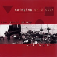 The Johan Plomp Small Big Band - 'Swinging On A Star'