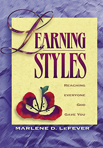Learning Styles: Reaching Everyone God Gave You