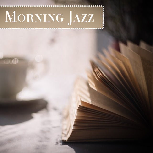 Listen To Morning Jazz Sunday Morning Jazz Chilled Lounge Jazz