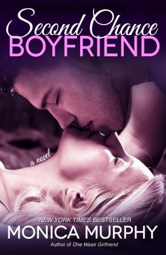 Second Chance Boyfriend: A Novel by Monica Murphy