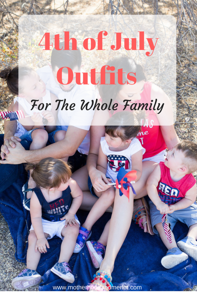 4th Of July Outfits For The Whole Family Motherhood And Merlot