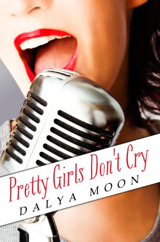 Pretty Girls Don't Cry by Dalya Moon