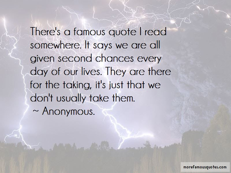 Taking Second Chances Quotes Top 3 Quotes About Taking Second