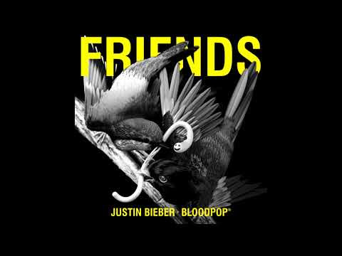 "Justin Bieber & BloodPop - New Song ""Friends"""