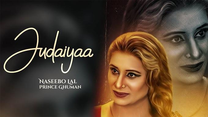 Punjabi Gana New Video Songs Geet 2020: Latest Punjabi Song 'Judaiyaa' Sung by Naseebo Lal