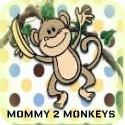 Mommy 2 Monkeys