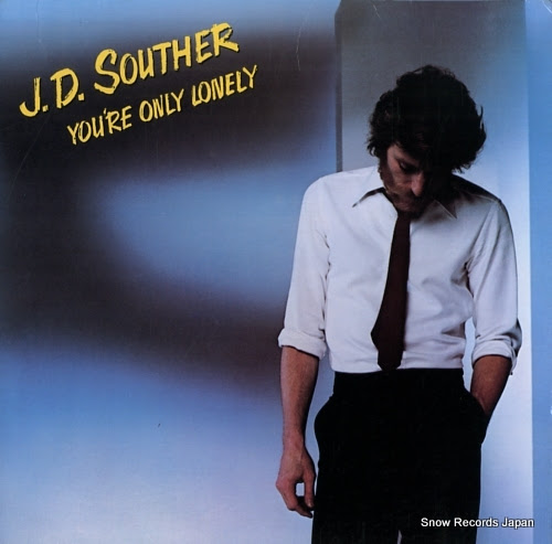 SOUTHER, J.D. you're only lonely