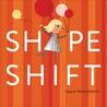 Shape Shift