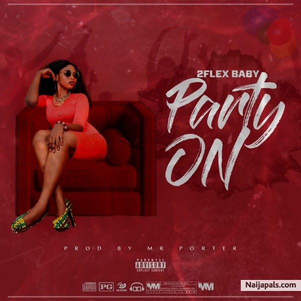 [Music] 2Flex Baby - Party On