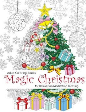 [pdf]Magic Christmas Adult Coloring Book: For Relaxation Meditation Blessing (Volume 8)_1517098963_drbook.pdf