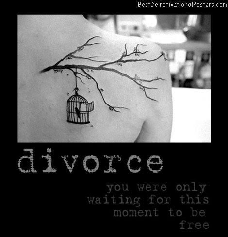 Divorce Moment Demotivational Poster
