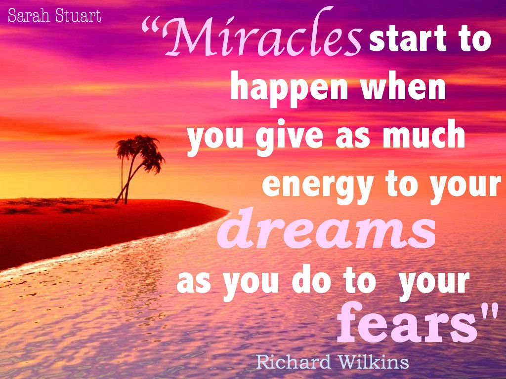 Quotes About Believing In Miracles 53 Quotes