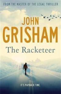 The Racketeer. John Grisham