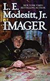 Imager: Book One of the Imager Portfolio, by L.E. Modesitt, Jr.