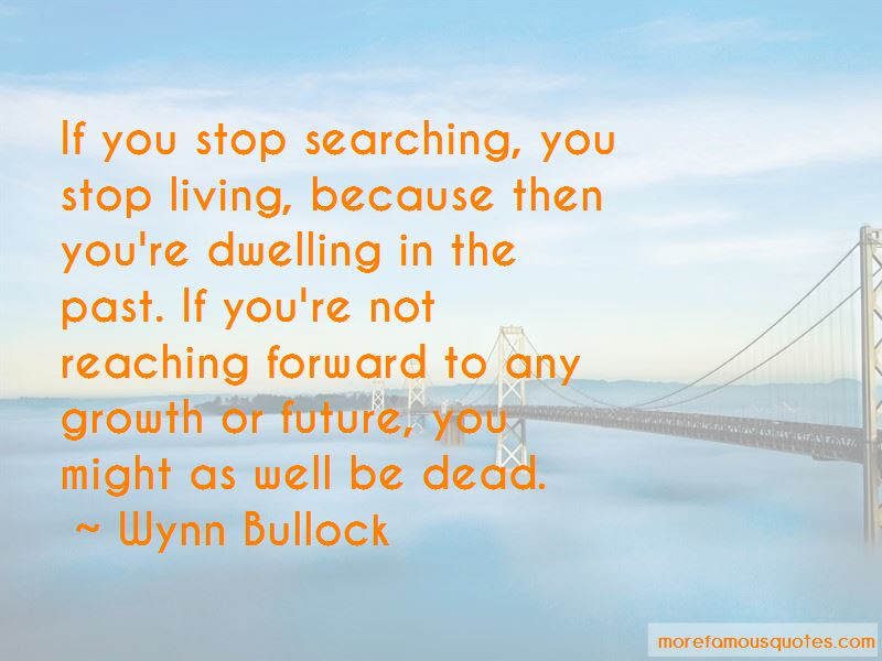 Stop Dwelling On The Past Quotes Top 1 Quotes About Stop Dwelling
